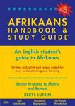 The Afrikaans Handbook and Study Guide