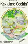Seaside Publishing Key Lime Cookin': Famous Recipes from Famous Places (Famous Florida!)