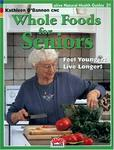 Alive Books Whole Foods for Seniors (Natural Health Guide) (Natural Health Guide) (Natural Health Guide)