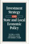 Quorum Books Investment Strategy and State and Local Economic Policy