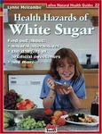 Alive Books Health Hazards of White Sugar (Natural Health Guide) (Natural Health Guide)