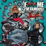 F*** Me I'm Famous 2011 Ibiza Mix - Cathy & David Guetta