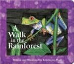 A Walk in the Rainforest (A Simple Nature Book)