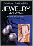 Jewelry Gem by Gem: Masters and Materials