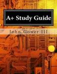 A+ Study Guide