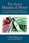 The Secret Meaning of Money