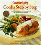 Canadian Living Cooks Step By Step