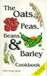 Teach Services, Inc. The Oats, Peas, Beans & Barley Cookbook