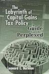 The Labyrinth of Capital Gains Tax Policy :A Guide for the Perplexed