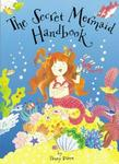The Secret Mermaid Handbook