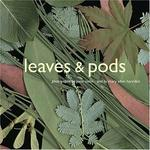 Leaves And Pods (Hardback)