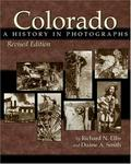 Colorado: A History In Photographs