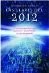 Las claves del 2012 (Spanish Edition) (Coleccion Estudios y Documentos)