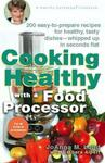 Perigee Trade Cooking Healthy with a Food Processor: A Healthy Exchanges Cookbook