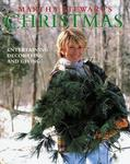 Clarkson Potter Martha Stewart's Christmas: Entertaining, Decorating and Giving