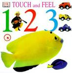 Dk Preschool Touch and Feel: 1,2,3