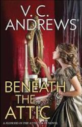 Beneath The Attic Large Print Hardcover Large Type Large Print Edition