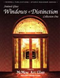 Stained Glass Windows Of Distinction - Collection One hardcover