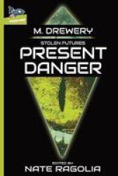 Stolen Futures Present Danger Paperback