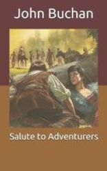 Salute To Adventurers Paperback
