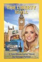 The Liberty Idyll Paperback