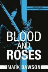 Blood And Roses Paperback
