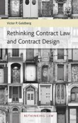 Rethinking Contract Law And Contract Design Rethinking Law Series 1