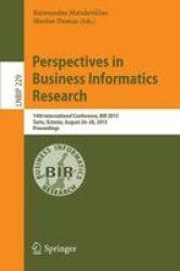 Perspectives In Business Informatics Research - 14TH International Conference Bir 2015 Tartu Estonia August 26-28 2015 Proceedin