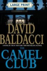 The Camel Club Large Print Hardcover Large Type Large Print Edition
