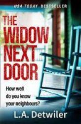 The Widow Next Door Paperback Digital Original