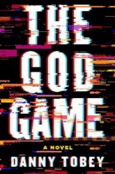 The God Game - Danny Tobey Hardcover