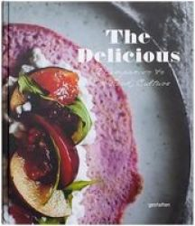 The Delicious - A Companion To New Food Culture Hardcover