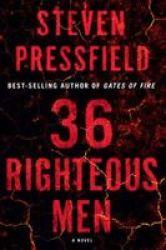 36 Righteous Men - A Novel Hardcover