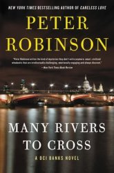 Many Rivers To Cross - Peter Robinson Hardcover
