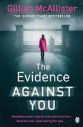The Evidence Against You Paperback