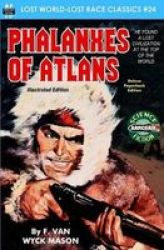 Phalanxes Of Atlans Illustrated Edition Paperback