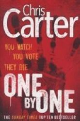 One By One - A Brilliant Serial Killer Thriller Featuring The Unstoppable Robert Hunter Paperback