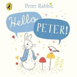 Peter Rabbit: Hello Peter Board Book