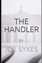 The Handler - Joe Sykes Paperback