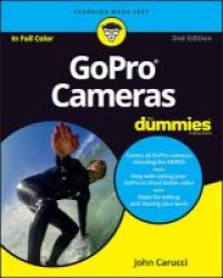 Gopro Cameras For Dummies Paperback 2nd Revised Edition