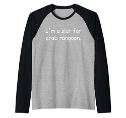 Deals On I M A Slut For Crab Rangoon Crab Rangoon Meme Raglan Baseball Tee Compare Prices Shop Online Pricecheck
