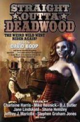 Straight Outta Deadwood Book
