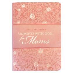 Moments With God For Moms Gift Books - Karen Stubbs
