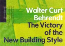 Victory Of The New Building Style paperback