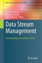 Data Stream Management - Processing High-speed Data Streams Hardcover 1st Ed. 2016
