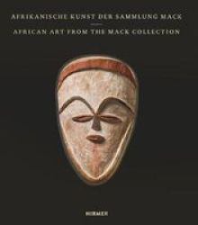 African Art - From The Mack Collection Hardcover