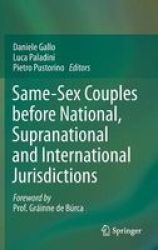 Same-sex Couples Before National Supranational And International Jurisdictions Hardcover 2014 Ed.