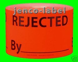 Jenco-label PL3505R 500 3X5 Rejected By_ Label sticker
