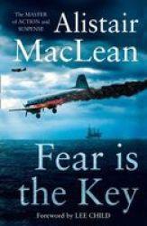 Fear Is The Key Paperback