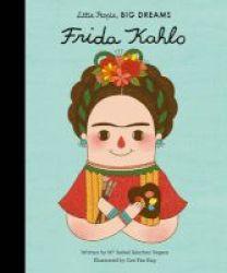 Little People Big Dreams: Frida Kahlo Hardcover